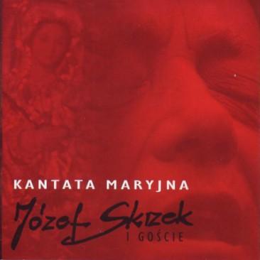Józef-Skrzek-Kantata-Maryjna