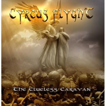 Cyrcus-Flyght-The-Clueless-Caravan