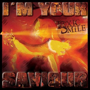 Toxic-Smile-Im-Your-Saviour