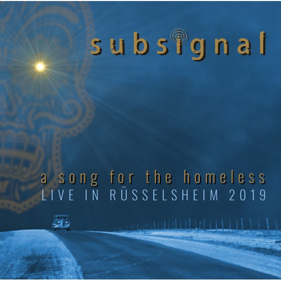 Subsignal-A-Song-For-The-Homeless-Live-In-Russelsheim-2019