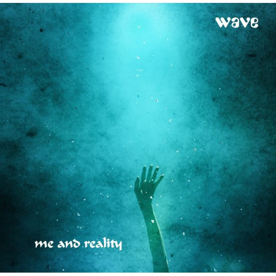 Wave-Me-And-Reality