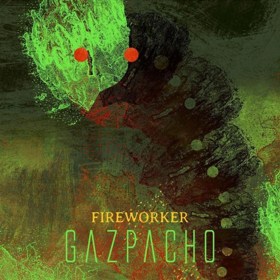 Gazpacho-Fireworker