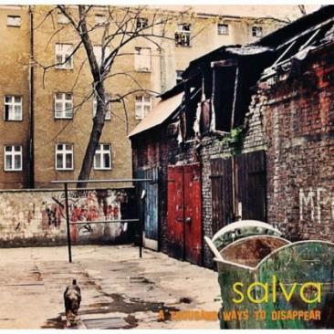 Salva-A-Thousand-Ways-To-Disappear