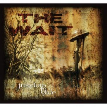 Freedomtoglide-Thewait