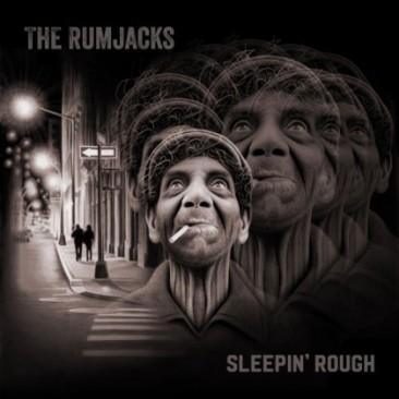The-Rumjacks-Sleepin-Rough