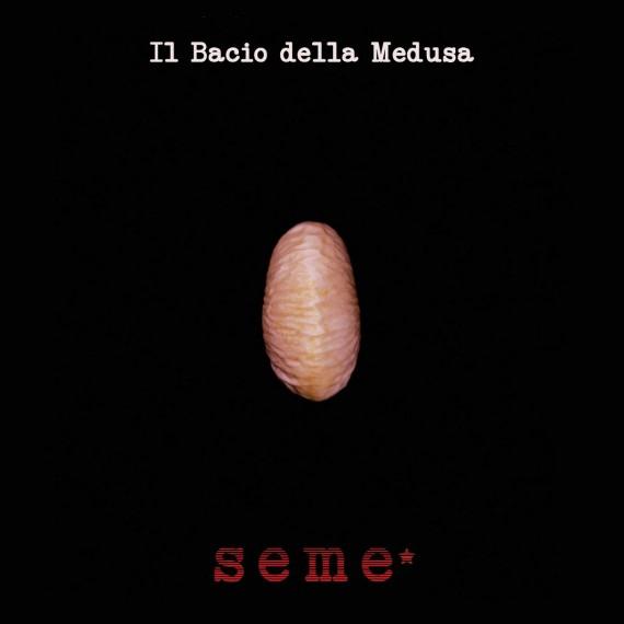 Il-Bacio-Della-Medusa-Seme