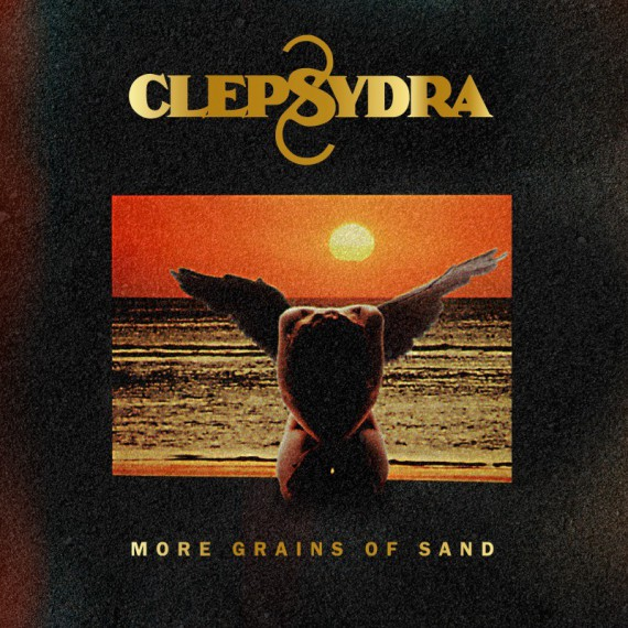 Clepsydra-More-Grains-Of-Sand