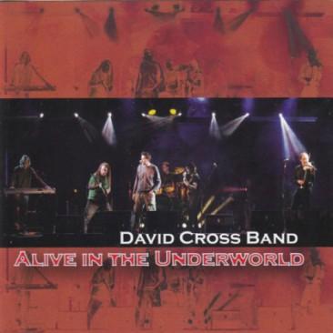 David-Cross-Band-Alive-The-Underworld