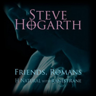 Steve-Hogarth-Friends-Romans-H-Natural-With-Ranestrane