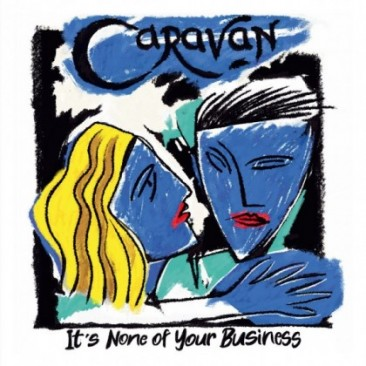 Caravan-Its-None-Of-Your-Business